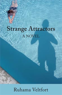Strange Attractors. A Novel. Ruhama Veltfort (swimmer in pool, shadow of a man watching)